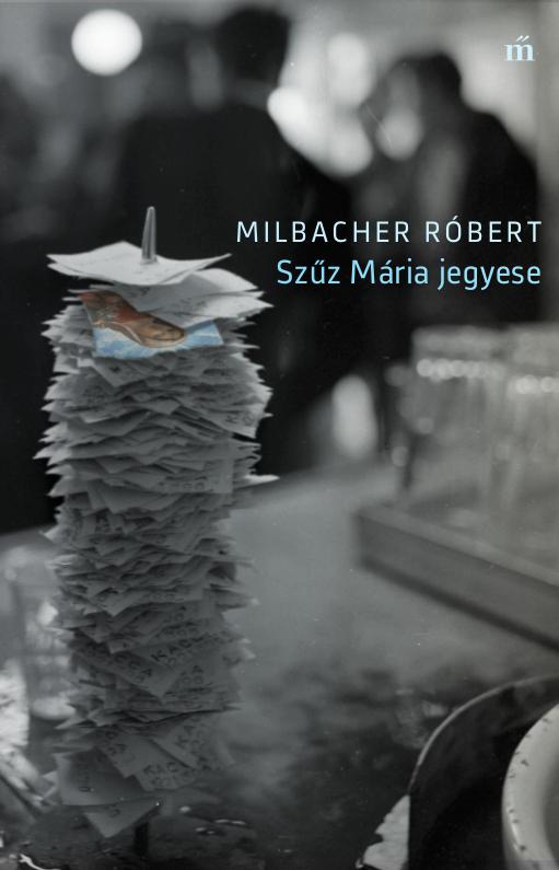 milbacher-szuz_maria_jegyese