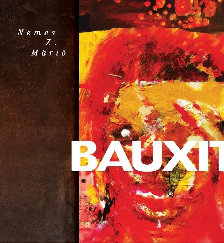 Nemes Z. Márió: Bauxit