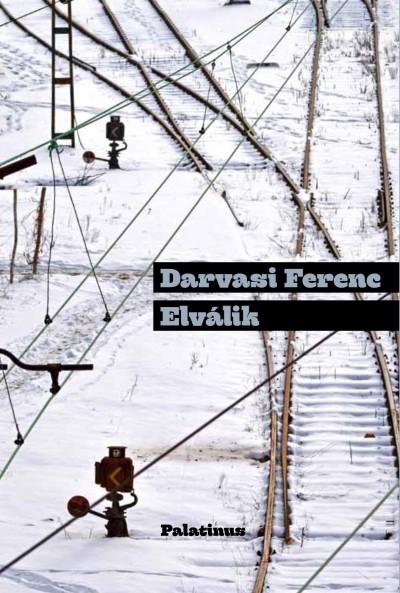 Darvasi Ferenc: Elválik