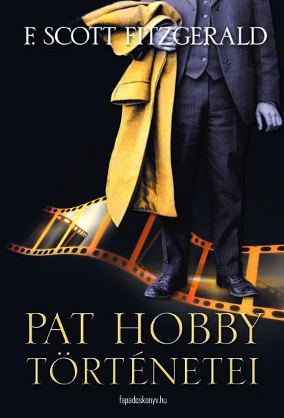 F. Scott Fitzgerald: Pat Hobby történetei