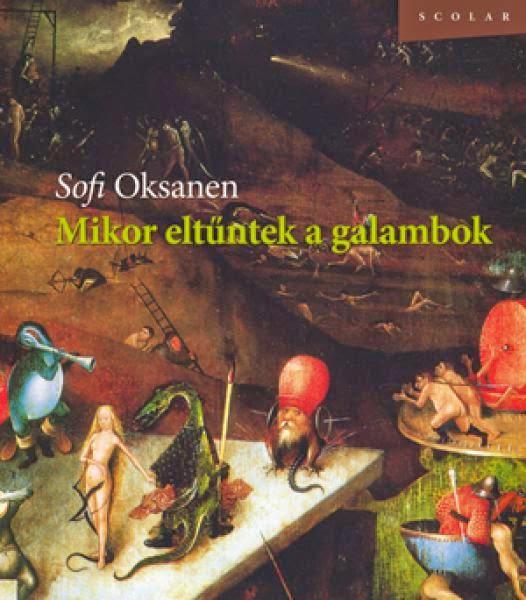 Sofi-Oksanen-Mikor-eltuntek-a-galambok