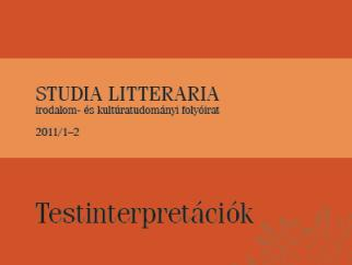 Studia Litteraria - Testinterpretációk