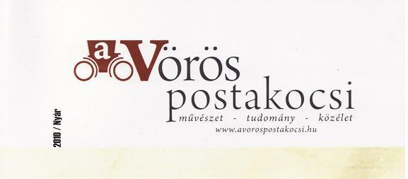 A Vörös Postakocsi 2010/Nyár