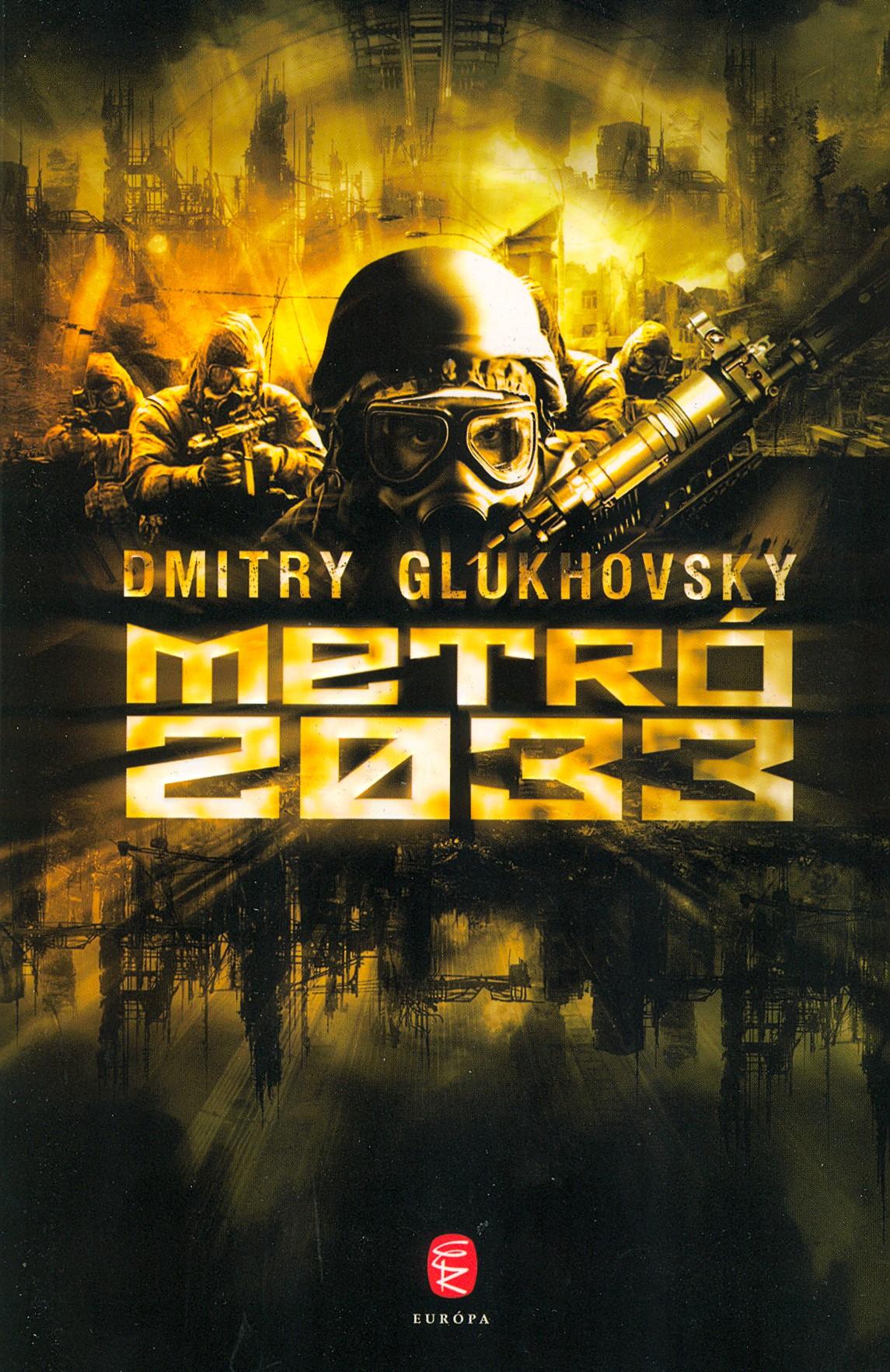 Dmitry Glukovsky: Metro 2033