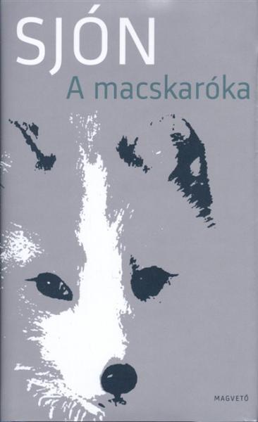 Sjón: A macskaróka